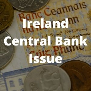 Irish Central Bank Issue